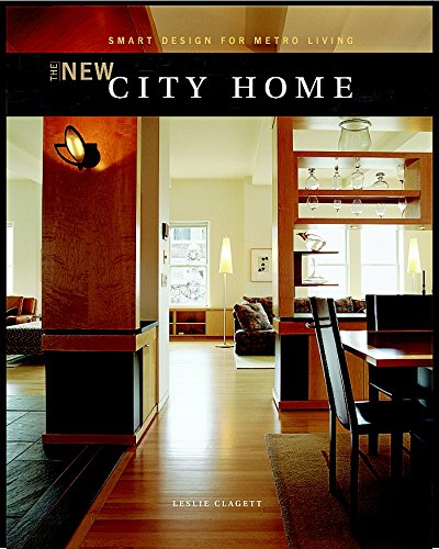 9781561584611: The New City Home: Smart Design for Metro Living