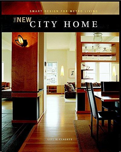 9781561584611: The New City Home: Smart Design for Metro Living