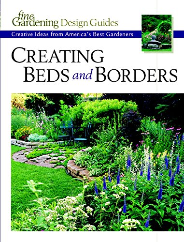 """9781561584734: Creating Beds & Borders (""""Fine Gardening"""" Design Guides)"""