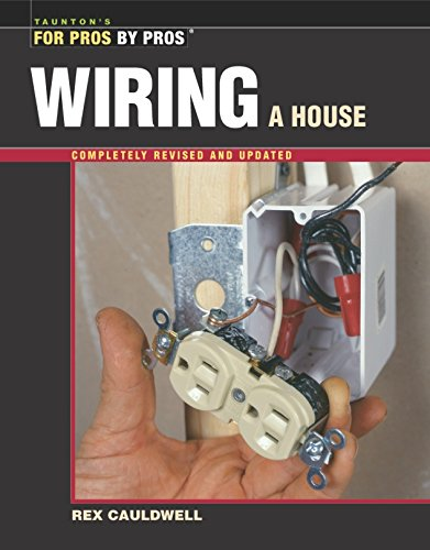 9781561585274: Wiring a House Rev (For Pros by Pros)