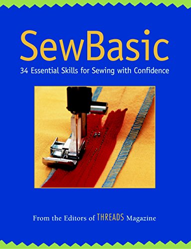 9781561585410: SewBasic: 34 Essential Skills for Sewing with Confidence