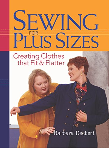 9781561585519: Sewing for Plus Sizes: Creating Clothes That Fit and Flatter