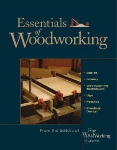 Essentials of Woodworking (6 Volume Set): Editors of Fine Woodworking Magazine