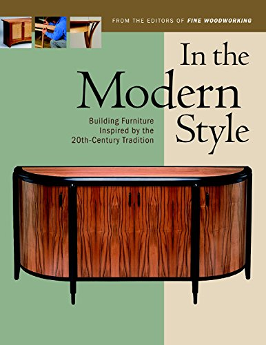9781561585816: In the Modern Style: Building Furniture Inspired by 20th-Century Tradit (In The Style)