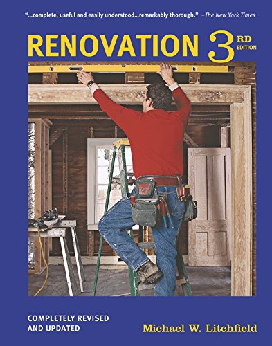 Renovation: Completely Revised and Updated: Michael Litchfield