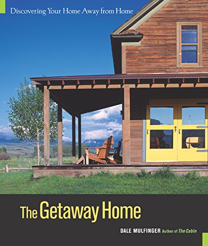 9781561585991: The Getaway Home: Discovering Your Home Away from Home