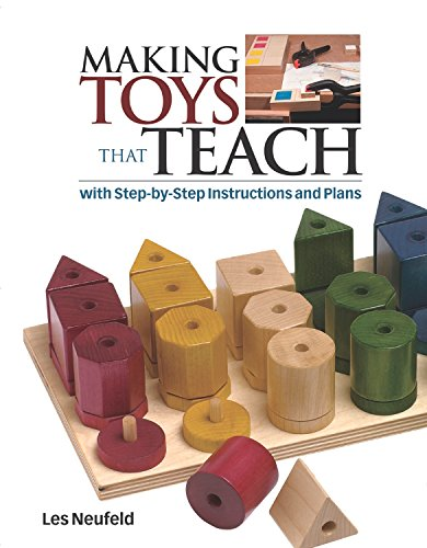 9781561586066: Making Toys That Teach: With Step-by-Step Instructions and Plans