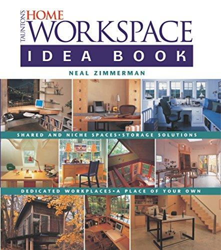 9781561586264: Taunton's Home Workspace Idea Book (Taunton Home Idea Books)