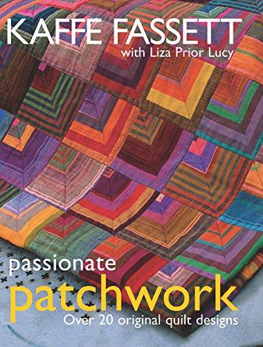 9781561586509: Passionate Patchwork: Over 20 Original Quilt Designs