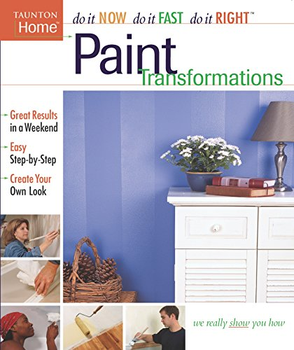 9781561586707: Paint Transformations (Do It Now Do It Fast Do It Right)