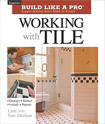 9781561586776: Working with Tile (Taunton's Build Like a Pro)