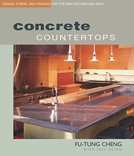9781561586806: Concrete Countertops: Design, Forms, and Finishes for the New Kitchen and Bath
