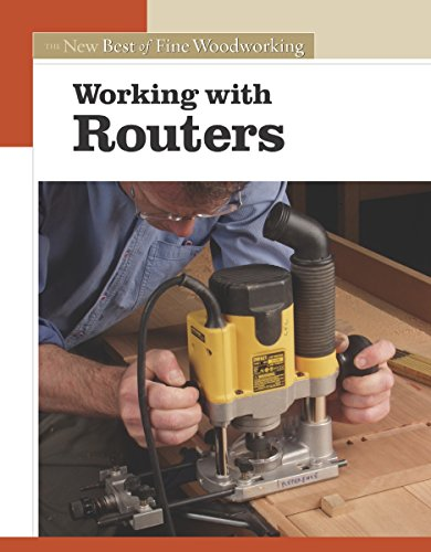 9781561586851: Working with Routers: The New Best of Fine Woodworking