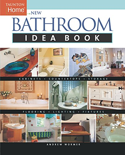 9781561586929: New Bathroom Idea Book: Taunton Home (Taunton Home Idea Books)
