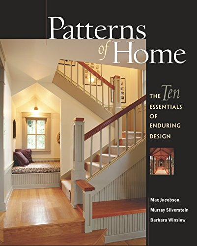 9781561586967: Patterns of Home: The Ten Essentials of Enduring Design