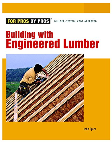 9781561586974: Building with Engineered Lumber (For Pros By Pros)