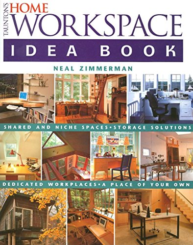 9781561587018: Taunton's Home Workspace Idea Book (Taunton Home Idea Books)