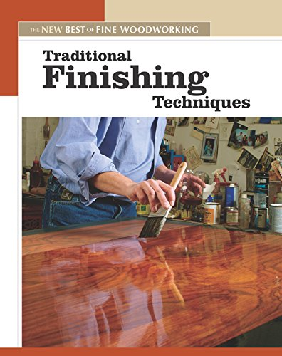 9781561587339: Traditional Finishing Techniques: The New Best of Fine Woodworking