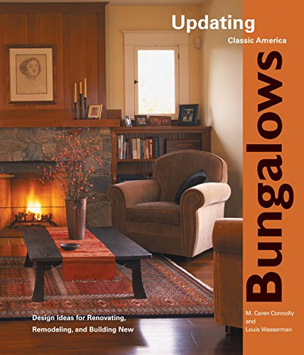 9781561587407: Bungalows: Design Ideas for Renovating, Remodeling, and Build (Updating Classic America)