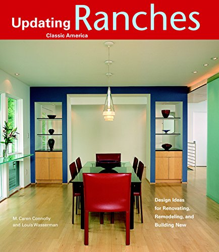 9781561587414: Ranches: Design Ideas for Renovating, Remodeling, and Build (Updating Classic America)
