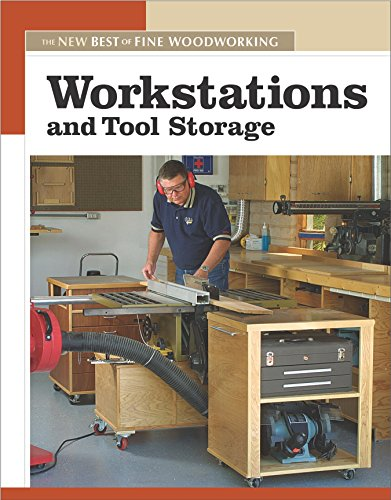 9781561587858: Workstations and Tool Storage: The New Best of Fine Woodworking