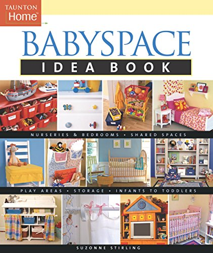 9781561587995 Babyspace Idea Book Taunton Home Idea Books