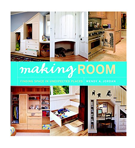 9781561588022: Making Room: Finding Space in Unexpected Places