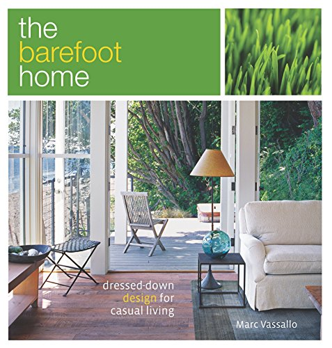 9781561588077: The Barefoot Home: Dressed-Down Design for Casual Living