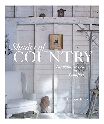 9781561588169: Shades of Country: Designing a Life of Comfort