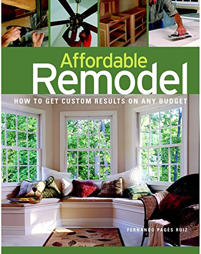 9781561588466: Affordable Remodel: How to Get Custom Results on a Penny-Pincher Budge