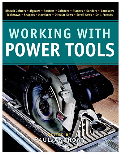 9781561588725: Working with Power Tools (New Best of Fine Woodworking)