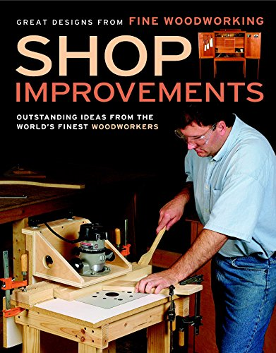 9781561588916: Shop Improvements: Great Designs from Fine Woodworking (Great Designs-Fine Woodworking)