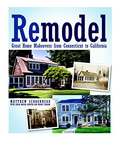 9781561589241: Remodel: Great Home Makeovers from Connecticut to California (American Institute Architects)