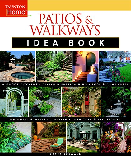 9781561589364: Patios & Walkways Idea Book (Taunton Home Idea Books)