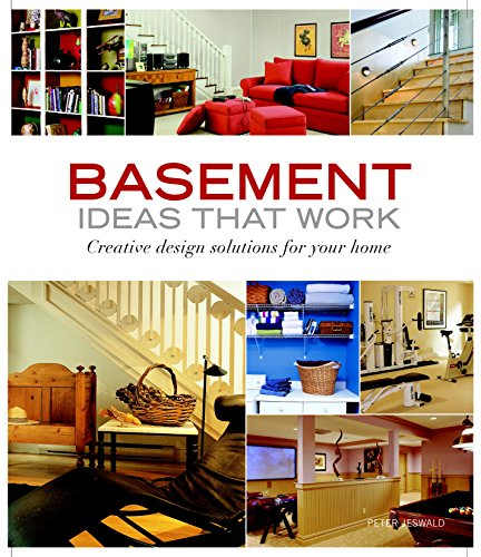 Basement Ideas that Work: Creative Design Solutions for your Home (Taunton's Ideas That Work):...