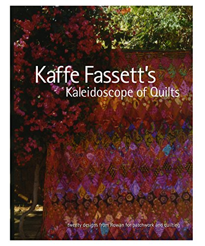 9781561589388: Kaffe Fassett's Kaleidoscope of Quilts: Twenty Designs from Rowan for Patchwork and Quilt