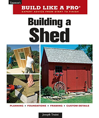 9781561589661: Building a Shed (Taunton's Build Like a Pro)