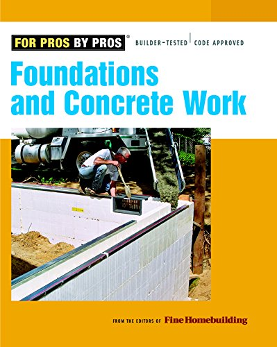 9781561589906: Foundations & Concrete Work (For Pros By Pros)