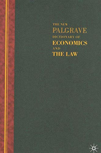 The New Palgrave Dictionary of Economics and the Law: Three Volume Set: Newman, Peter [Editor]