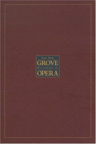 9781561592289: The New Grove Dictionary of Opera: 4 volumes
