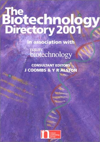 Biotechnology Directory 2001: Y. R. Alston, J. Coombs