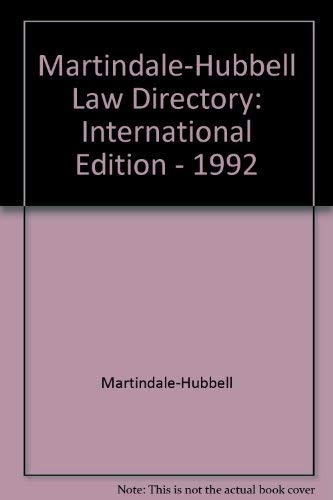 9781561600229: Martindale-Hubbell Law Directory: International Edition - 1992