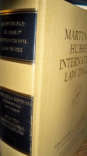 9781561602735: Martindale-Hubbell Law Digest Argentina-Vietnam (International Law Digests, Selected Internationial Conventions)