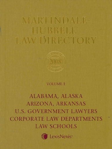 Martindale Hubbell Law Directory 2008: AL, AK,