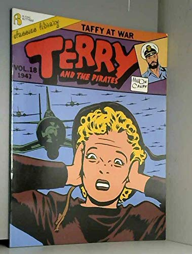 9781561630004: 018: Terry and the Pirates: Taffy at War (Vol 18, 1943)
