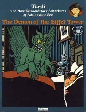 9781561630011: 2: The Demon of the Eiffel Tower: The Most Extraordinary Adventures of Adele Blanc-Sec