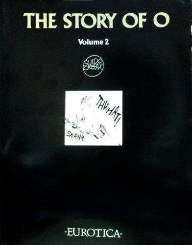 The story of O. vol. 2: Réage, Pauline ; Crepax, Guido