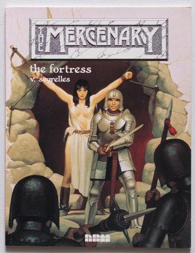 The Mercenary: The Fortress: Segrelles, Vicente