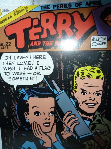 Terry and the Pirates: Perils of April (Terry & the Pirates, No 22, 1945)