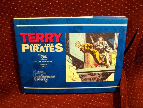 9781561630554: Terry and the Pirates: Color Sundays, Vol. 7